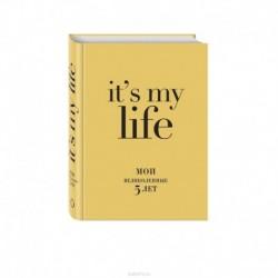 IT'S MY LIFE (золотая) (блок с вопросами)
